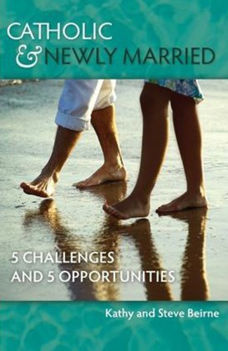 Catholic & Newly Married: 5 Challenges and 5 Opportunities