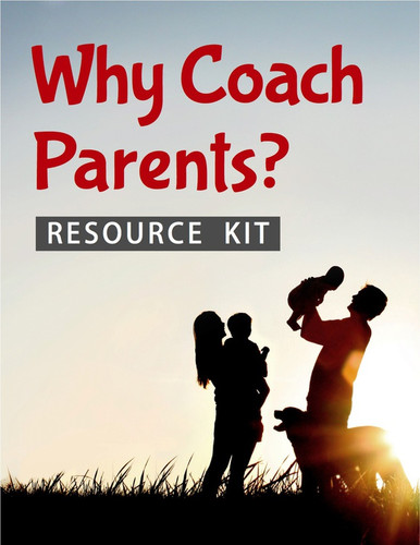 Why Coach Parents? (eResource): Leader Resource Kit