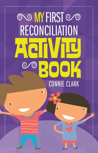 [My Sacrament Activity Book series] My First Reconciliation Activity Book (Booklet)