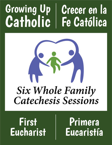 [Growing Up Catholic Sacramental Preparation] First Communion (Eucharist) Prep Sessions (eResource): Growing Up Catholic / Crecer en la Fe Catolica