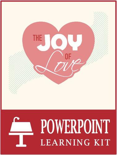Joy of Love Powerpoint Learning Kit (eResource)