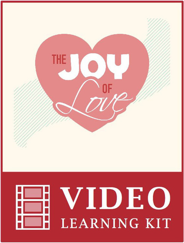 Joy of Love Video Learning Kit (eResource)
