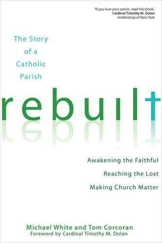 [Rebuilt Collection] Rebuilt: Awakening the Faithful, Reaching the Lost, and Making Church Matter