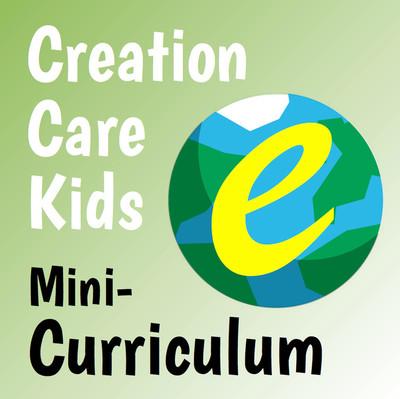 [Creation Care Kids] Creation Care Kids Mini-Curriculum (eResource)