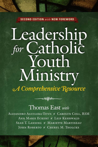 Leadership for Catholic Youth Ministry