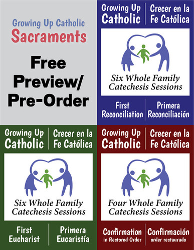[Growing Up Catholic Sacramental Preparation] Growing Up Catholic Sacramental Preparation (eResource): Free PREVIEW or PRE-ORDER