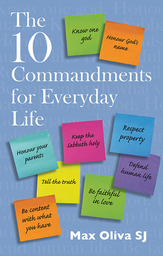 The Ten Commandments for Everyday Life
