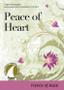 Peace of Heart: by Francis of Assisi