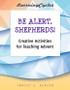 [LearningCycles series] Be Alert, Shepherds! (eResource): Creative Activities for Teaching Advent