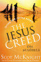 [The Jesus Creed series] The Jesus Creed for Students: Loving God, Loving Others for Ages 16-22