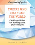 [LearningCycles series] Twelve Who Changed the World (eResource): Creative Activities for Teaching about Jesus' Disciples