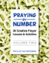 [Praying by Number series] Praying by Number - Volume 2 (eResource): 20 Creative Prayer Lessons & Activities