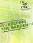 [In Real Life Books] Keeping the Garden (Paperback + eResource): A Faith Response to God's Creation