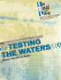 [In Real Life Books] Testing the Waters (Paperback + eResource): Basic Tenets of Faith
