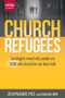 Church Refugees: Sociologists reveal why people are DONE with church but not their faith