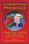 Christmas Presence - Hardcover: Twelve Gifts That Were More Than They Seemed