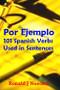PDF-Book!  Por Ejemplo - 101 Spanish Verbs Used in Sentences (eResource)