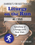 [Liturgy on the Run] Liturgy on the Run (eResource): Set of All 7 for 20% off!