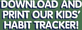DownloadandPrintOurKidsHabitTracker_DT