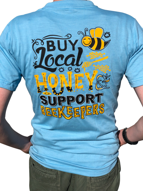 T Shirt Blue -Buy Local Honey Support Beekeepers