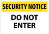 SECURITY NOTICE, DO NOT ENTER, 14X20, RIGID PLASTIC