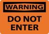 WARNING, DO NOT ENTER, 10X14, RIGID PLASTIC