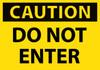 CAUTION, DO NOT ENTER, 3X5, PS VINYL, 5/PK