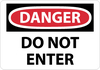 DANGER, DO NOT ENTER, 10X14, PS VINYL