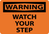 WARNING, WATCH YOUR STEP, 10X14, RIGID PLASTIC