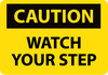 CAUTION, WATCH YOUR STEP, 10X14, FIBERGLASS