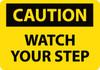 CAUTION, WATCH YOUR STEP, 7X10, RIGID PLASTIC
