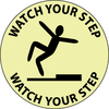 FLOOR SIGN, WALK ON, WATCH YOUR STEP, 17 DIAGLOW