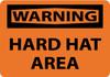 WARNING, HARD HAT AREA, 10X14, .040 ALUM