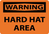 WARNING, HARD HAT AREA, 10X14, PS VINYL