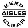 STENCIL, KEEP AISLES CLEAR, 24X24