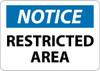 NOTICE, RESTRICTED AREA, 7X10, .040 ALUM