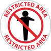 """FLOOR SIGN, WALK ON, RESTRICTED AREA, 17"""" DIA"""