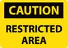 CAUTION, RESTRICTED AREA, 10X14, RIGID PLASTIC