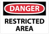 DANGER, RESTRICTED AREA, 7X10, RIGID PLASTIC