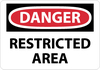 DANGER, RESTRICTED AREA, 10X14, RIGID PLASTIC