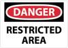 DANGER RESTRICTED AREA, 14X20, RIGID PLASTIC