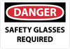 DANGER, SAFETY GLASSES REQUIRED, 10X14, .040 ALUM