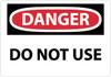 DANGER, DO NOT USE, 10X14, RIGID PLASTIC