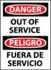 DANGER, OUT OF SERVICE BILINGUAL, 14X10, PS VINYL
