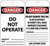 TAG, LOCKOUT, DANGER, DO NOT OPERATE, DO NOT REMOVE THIS TAG, 6X3, PACK OF 25, LAMINATED, GROMMET