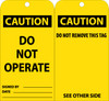 TAGS, CAUTION, DO NOT OPERATE, 6X3, UNRIP VINYL, 25/PK