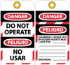 TAGS, DANGER, DO NOT OPERATE, BILINGUAL, 6X3, UNRIP VINYL, 10/PK