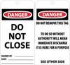 TAGS, DANGER DO NOT CLOSE, 6X3, UNRIP VINYL, 25/PK W/ GROMMET
