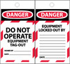 TAGS, DANGER, DO NOT OPERATE EQUIPMENT TAG-OUT, 6X3, SYNTHETIC PAPER, 25/PK