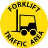"FLOOR SIGN, WALK ON, FORKLIFT TRAFFIC AREA, 17"" DIA"